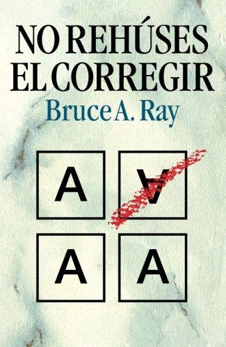 9788472289345: No rehúses el corregir (Spanish Edition)