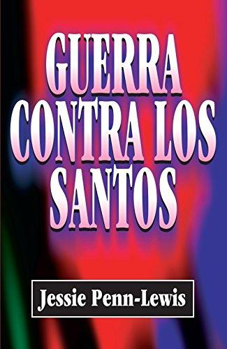 9788472289673: Guerra Contra Los Santos