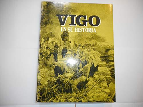 9788472314948: VIGO EN SU HISTORIA.