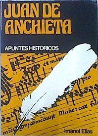 "9788472316249: Juan de Anchieta, apuntes historicos (Coleccion "" Documento "" )"