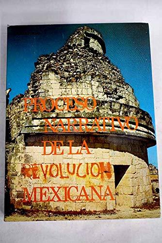 9788472321335: Proceso narrativo de la revolucion mexicana (Spanish Edition)
