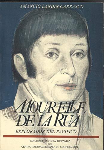 9788472321915: Mourelle de la Rua, explorador del Pacifico (Spanish Edition)