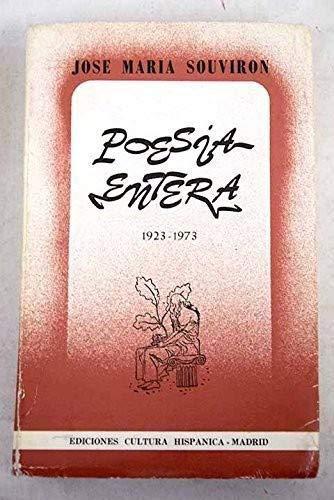 9788472322165: Poesía entera,: 1923-1973 (Colección La Encina y el Mar, 49) (Spanish Edition)