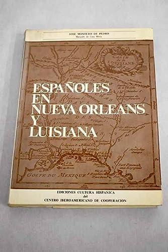 Españoles en Nueva Orleans y Luisiana /: Montero de Pedro,