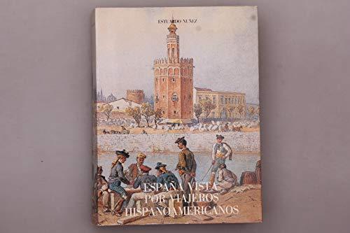 9788472323605: España vista por viajeros hispanoamericanos (viajeros hispanoamericanos por España