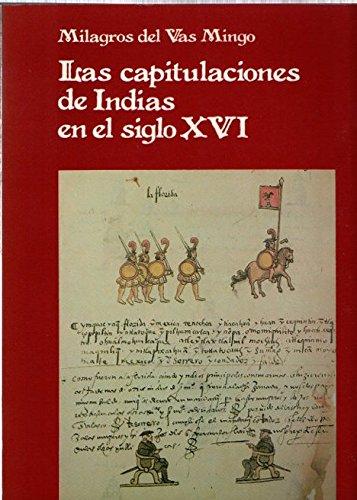 9788472323971: Capitulaciones de indias en el s. XVI