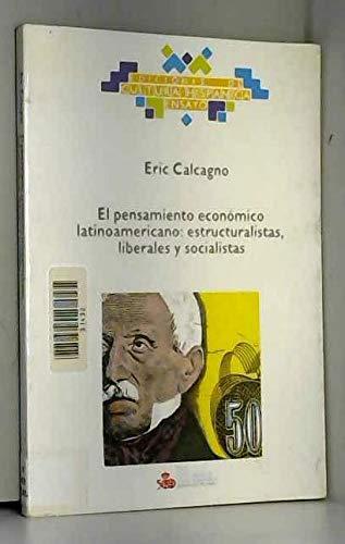 9788472324855: El pensamiento economico latinoamericano: Estructuralistas, liberales y socialistas (Ensayo) (Spanish Edition)