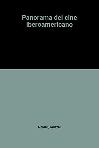 9788472325562: Panorama del cine iberoamericano (Instituto de Cooperación Iberoamericana)