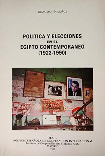 """9788472326248: Política y elecciones en el Egipto contemporáneo (1922-1990) (Colección """"Política Árabe contemporánea"""") (Spanish Edition)"""