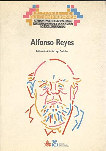 9788472326415: Alfonso Reyes (Antología del pensamiento político, social y económico de América Latina) (Spanish Edition)