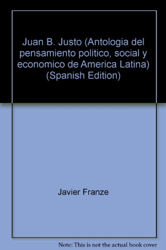 9788472327900: Juan b. justo