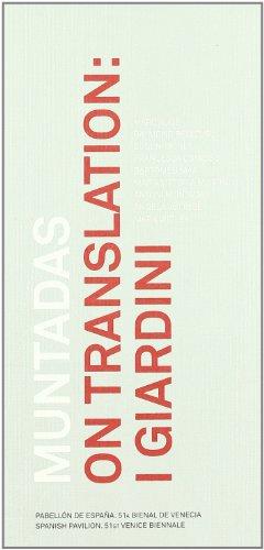 Muntadas on Translation: I Giardini (Hardcover): Antoni Muntadas