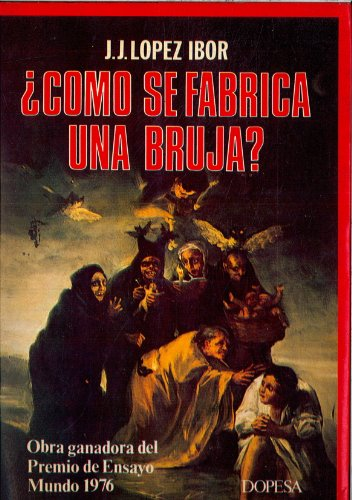 9788472352698: ?Cómo se fabrica una bruja? (Testimonio de actualidad ; 46) (Spanish Edition)
