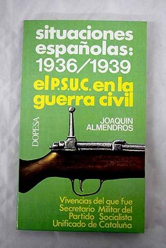 PC 24. SITUACIONES ESPAÑOLAS 1936 ? 1939.: Joaquín Almendros