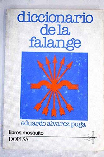 9788472353022: DICCIONARIO DE LA FALANGE