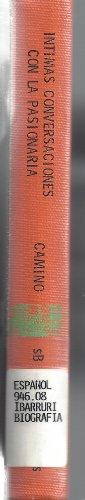 9788472353107: Intimas conversaciones con la Pasionaria (Imagenes historicas de hoy ; 10) (Spanish Edition)