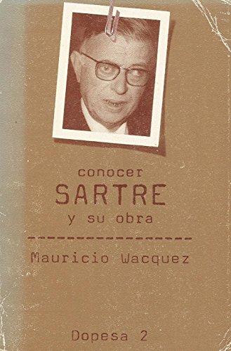 9788472353268: Conocer Sartre y su obra