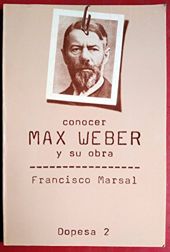 9788472353558: Conocer Max Weber y su obra