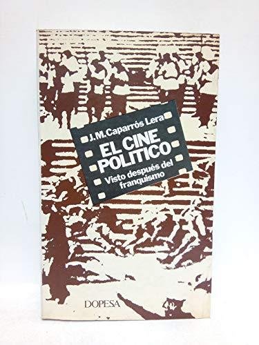 9788472353763: El cine político visto después del franquismo (Colección Imágenes históricas de hoy) (Spanish Edition)