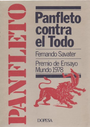 9788472353770: Panfleto contra el todo (Colección Testimonio de actualidad ; 53) (Spanish Edition)