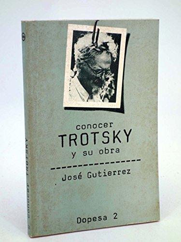 9788472354326: CONOCER TROTSKY Y SU OBRA