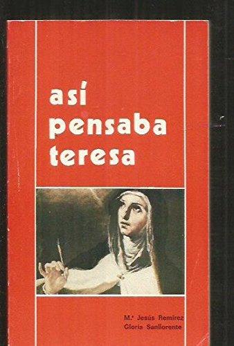 As? pensaba Teresa de Jes?s: Varios