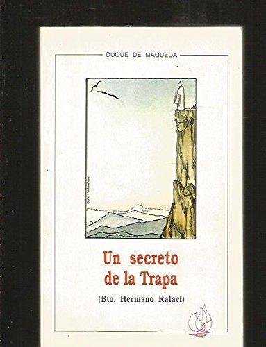 9788472392717: Un secreto de la Trapa: Bto. hermano Rafael (Colección Amigos de orar) (Spanish Edition)