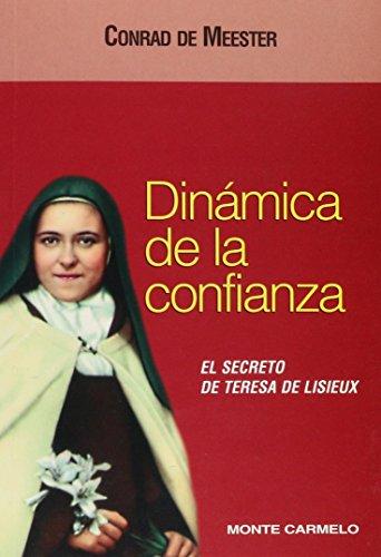 9788472394018: Dinámica de la confianza: El secreto de Teresa de Lisieux (Mística y Místicos)