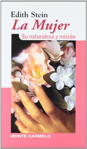 9788472394353: Edith Stein: la mujer: Su naturaleza y misión (KARMEL)