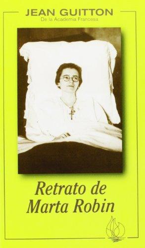 9788472394872: Retrato de Marta Robin