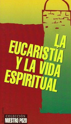 9788472395138: La eucaristía y la vida espiritual