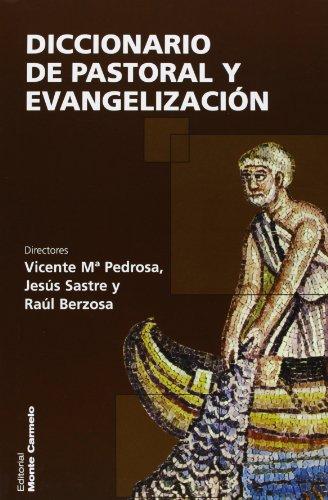 Dicc. de pastoral y evangelizacion: Pedrosa/Sastre/Berzosa
