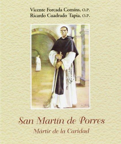9788472397033: San Martín de Porres: Mártir de la Caridad (Joya)