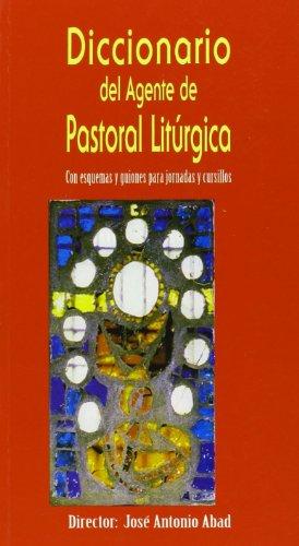 9788472397828: Diccionario del Agente de Pastoral Litúrgica
