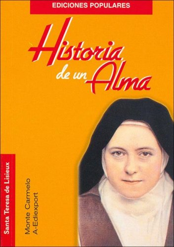 Santa Teresa de Lisieux - Historia de: Monte, Carmelo