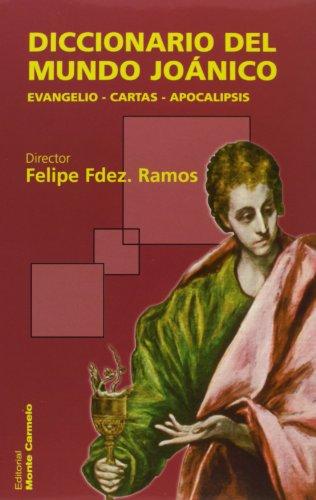 9788472398542: Diccionario del Mundo Joánico