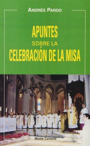 9788472398696: Apuntes sobre la celebración de la misa