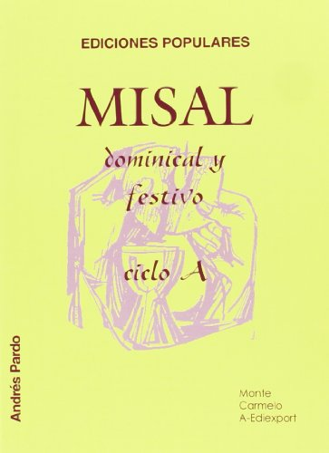 9788472398726: MISAL DOMINICAL Y FESTIVO: CICLO A