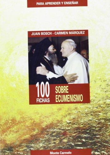 9788472398962: 100 fichas sobre Ecumenismo (PARA APRENDER Y ENSEÃ'AR)