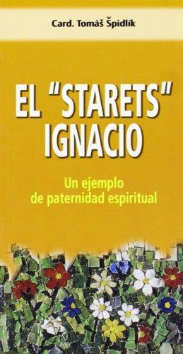 9788472399372: El Starets Ignacio