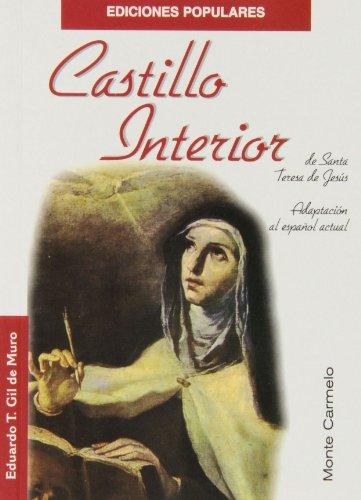 9788472399570: Castillo Interior de Santa Teresa de Jesús (Ediciones Populares)