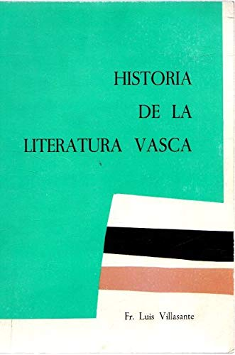 Historia de la literatura vasca (Spanish Edition): Villasante, Luis