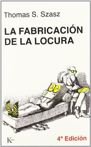 9788472450653: La Fabricación de la Locura (Spanish Edition)