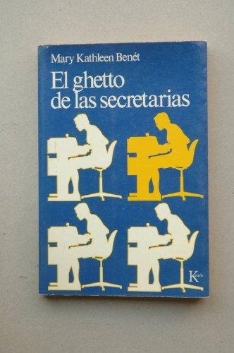 9788472450684: El guetto de las secretarias