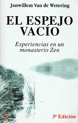 9788472450738: El espejo vacío: Experiencias en un monasterio Zen (Sabiduría Perenne)