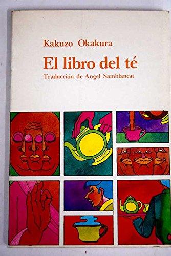 9788472450899: Libro del te, el