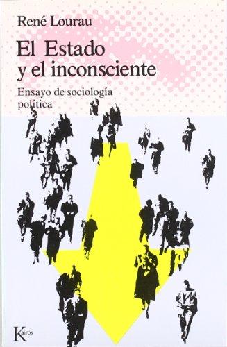 9788472451162: Estado y el inconsciente, el : ensayo de sociología política