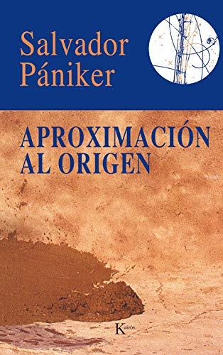 9788472451339: Aproximacion Al Origen (Spanish Edition)
