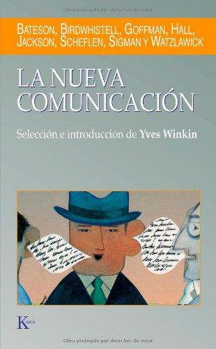 9788472451452: La Nueva Comunicación (Ensayo)