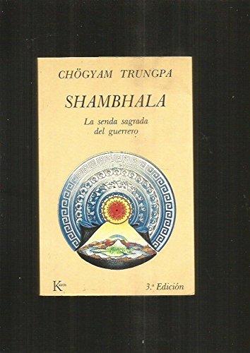 9788472451605: SHAMBHALA: LA SENDA SAGRADA DEL GUERRERO